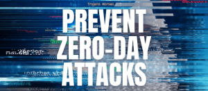 What Is A Zero-Day Attack & How To Prevent Zero Day Exploit?